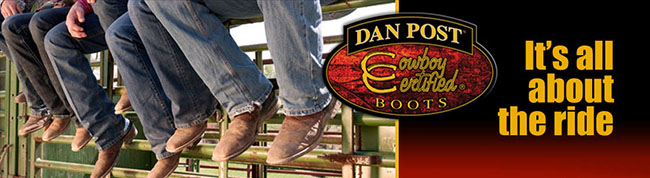 Dan Post Boots Cowboy Certified - It's all about the ride!