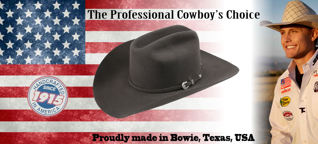American Hat Company - The Professional Cowboy s Choice - Proudly made in  Bowie 6b1922b9af3