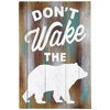 """Don't Wake The Bear"" Wall Decor"