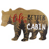"Bear ""Life is Better at the Cabin"" Rustic Wall Art"